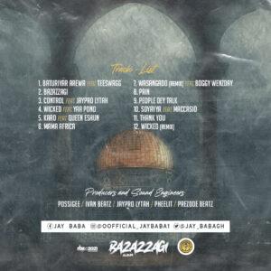 JAY BABA BAZAZZAGI ALBUM ARTWORK Back - Download Ghana Mp3 Music, Naija Afrobeat and DJ Mixtape on Ghana Melody : Ghana Latest Music and Songs Download